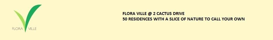 Flora Ville Singapore @ 2 Cactus Road